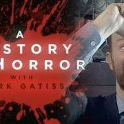 История ужасов с Марком Гатиссом / A History of Horror with Mark Gatiss все серии