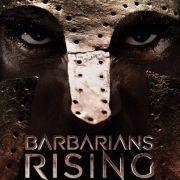 Восстание варваров / Barbarians Rising все серии