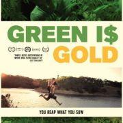 Зеленое золото / Green is Gold