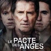 Договор между ангелами / Le pacte des anges