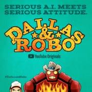 Даллас и Робо / Dallas & Robo все серии