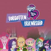Мой маленький пони: Девочки из Эквестрии – Забытая дружба / My Little Pony Equestria Girls: Forgotten Friendship