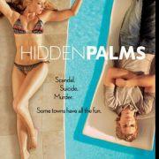 Тайны Палм Спрингс / Hidden Palms все серии
