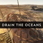 Осушить океан / Drain the Oceans все серии