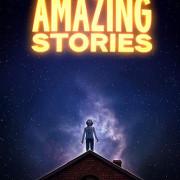 Удивительные истории / Amazing Stories все серии