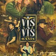 Визави: Оазис / Vis a vis: El oasis все серии