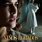 Похищенные / Украденные дети / Niños robados все серии