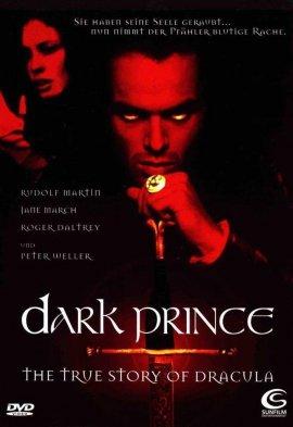 Князь Дракула: Подлинная история Дракулы / Dark Prince: The True Story of Dracula