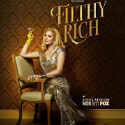 Неприлично богатые / Filthy Rich все серии