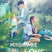 Лето любви / Midsummer is Full of Love все серии