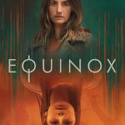 Равноденствие / Equinox все серии