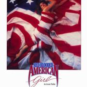 Горячая американская кровь / Red Blooded American Girl