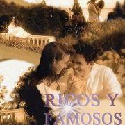 Богатые и знаменитые / Ricos y Famosos все серии