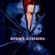 Ночные видения / Night Visions все серии