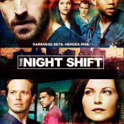 Ночная смена / The Night Shift все серии