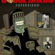 Судья Дредд: Суперзлодей / Judge Dredd: Superfiend все серии