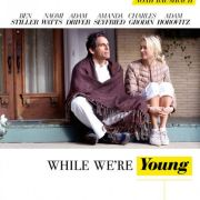 Пока мы молоды / While We're Young