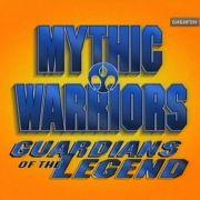 Мифические воины: Стражи легенды / Mythic Warriors: Guardians of the Legend все серии