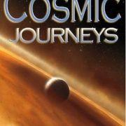 Космические путешествия / Cosmic Journeys все серии
