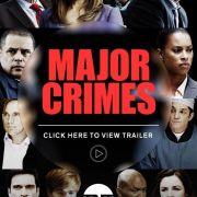 Особо Опасные Преступления / Major Crimes все серии