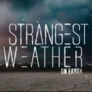 Самая странная погода на Земле / Strangest Weather все серии