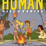 Открытия человечества / Human Discoveries все серии