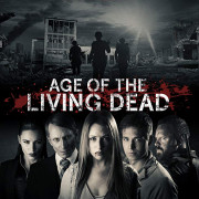 Эпоха живых мертвецов / Age of the Living Dead все серии