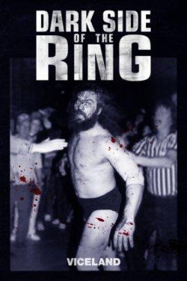 По ту сторону ринга / Темная сторона ринга / Dark Side of the Ring смотреть онлайн