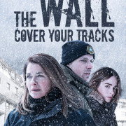 Переломный момент / The Wall – Cover Your Tracks (La faille) все серии