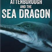 Аттенборо и морской дракон / Attenborough and the Sea Dragon