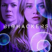 Биохакеры / Biohackers все серии