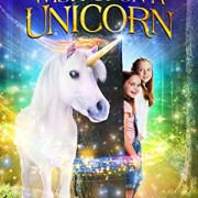 Желание на единорога / Wish Upon A Unicorn