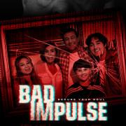 Плохой импульс / Bad Impulse