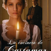 Кухарка из Кастамара / La cocinera de Castamar все серии