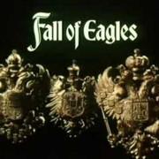 Падение Орлов / Fall of Eagles все серии