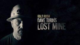 Золотая лихорадка: Заброшенный прииск Дэйва Турина / Gold Rush: Dave Turin's Lost Mine смотреть онлайн