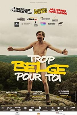 Слишком бельгиец для тебя   / Trop belge pour toi