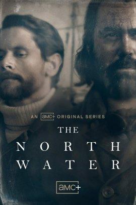 Северные воды / The North Water смотреть онлайн