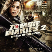 Дневники зомби 2: Мир мёртвых / World of the Dead: The Zombie Diaries